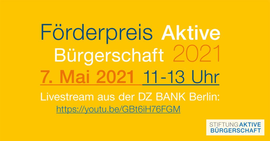 Förderpreis Aktive Bürgerschaft 2021: Link zur Übertragung